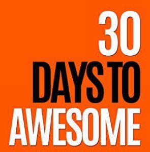 Sunil Saxena: 30 Days to Awesome