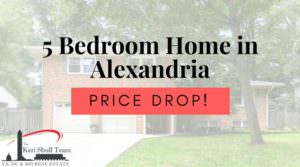 PRICE DROP! 5 Bedroom Home in Alexandria