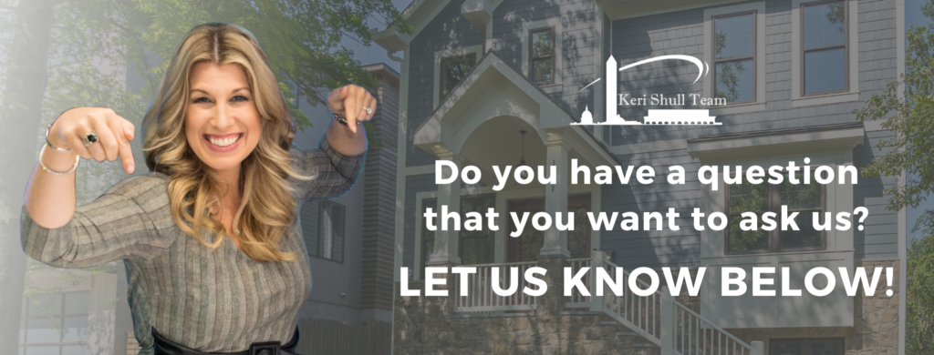 Do you have any real estate questions for the experts? Just fill out the form below and let us help you!